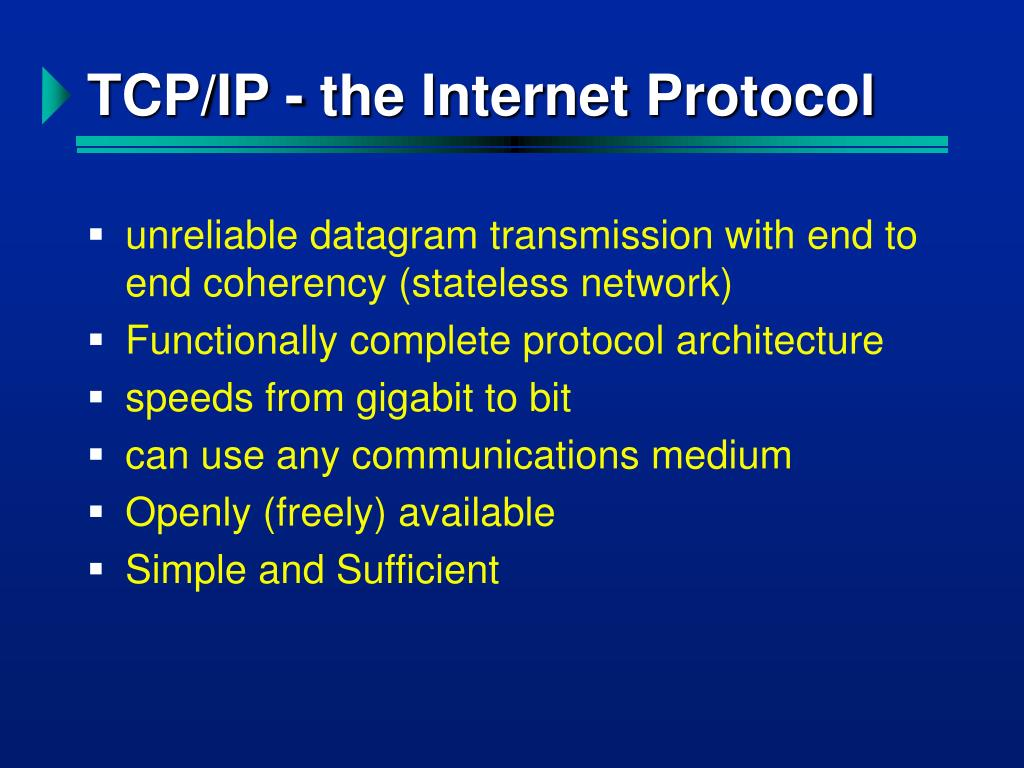 TCP/IP - the Internet Protocol