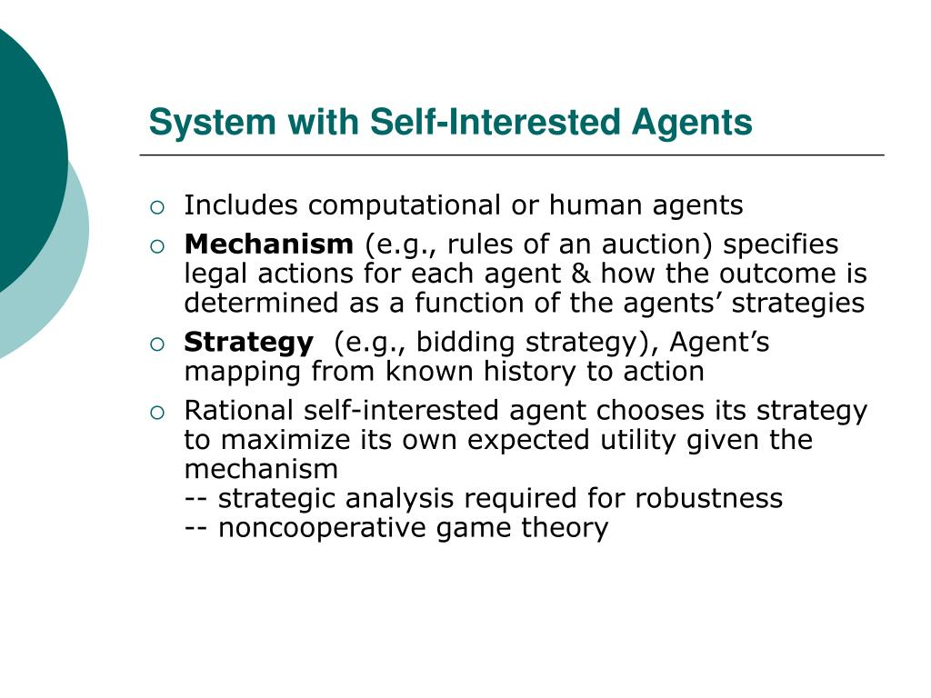 System with Self-Interested Agents