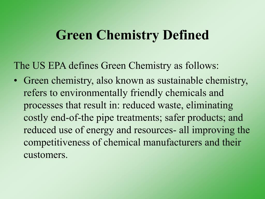 Green Chemistry Defined