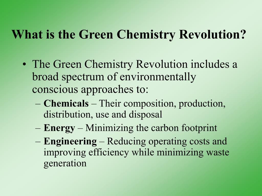 What is the Green Chemistry Revolution?