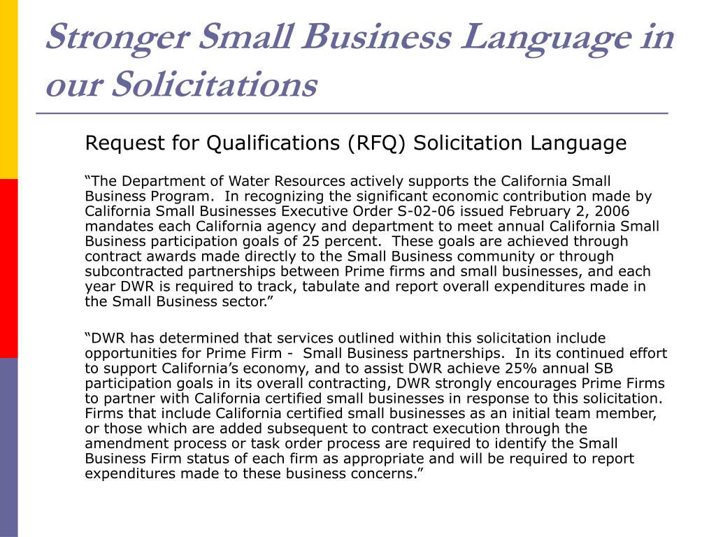 Stronger Small Business Language in our Solicitations