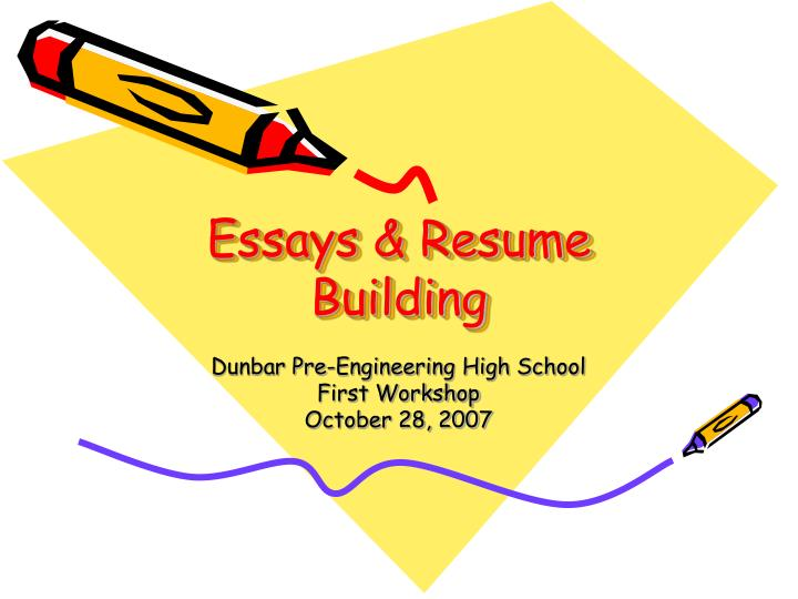 Essays resume building