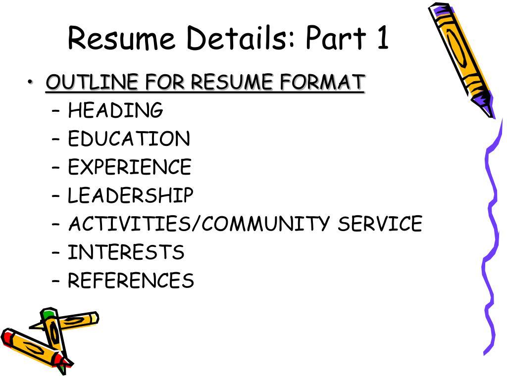 Resume Details: Part 1