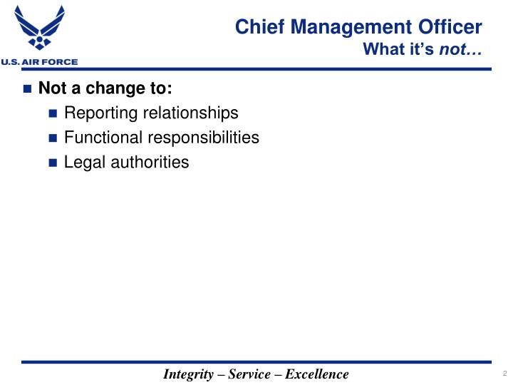 Chief management officer what it s not