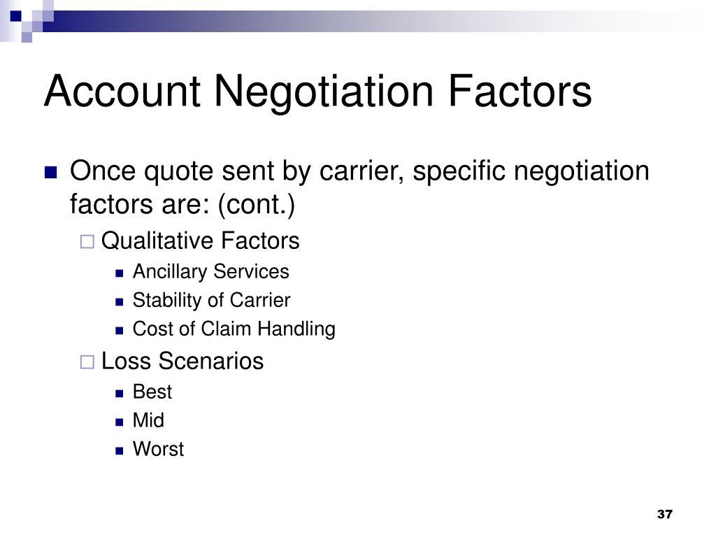 Account Negotiation Factors