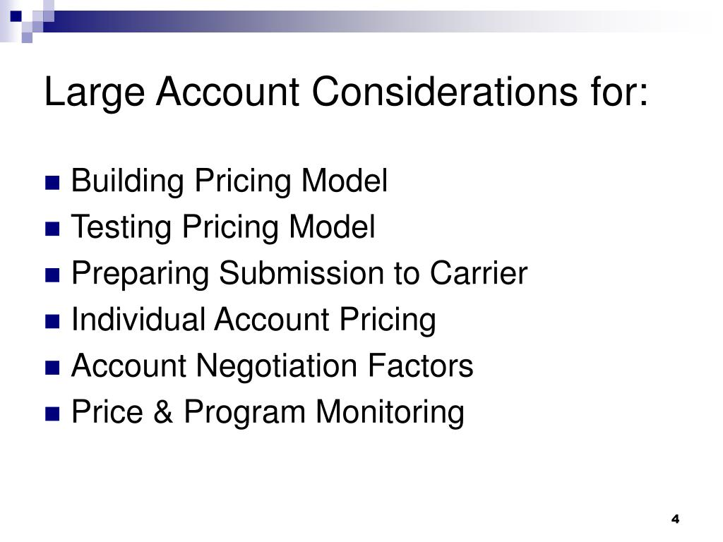 Large Account Considerations for: