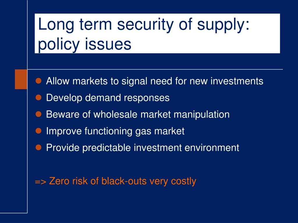 Long term security of supply: policy issues