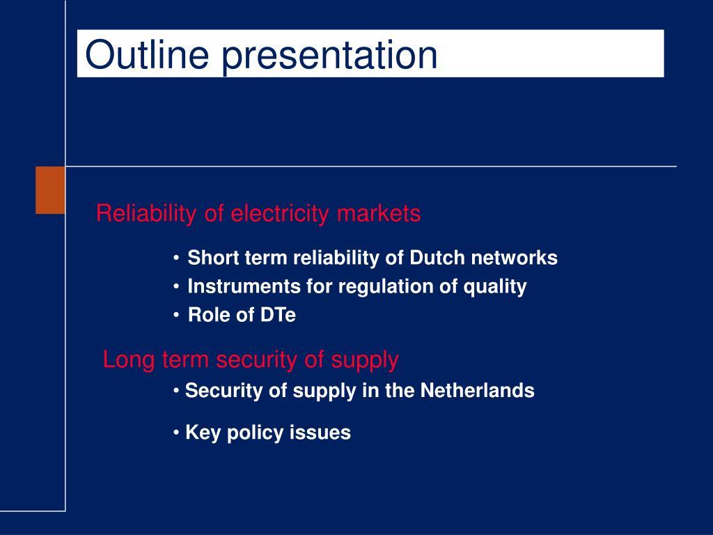 Outline presentation