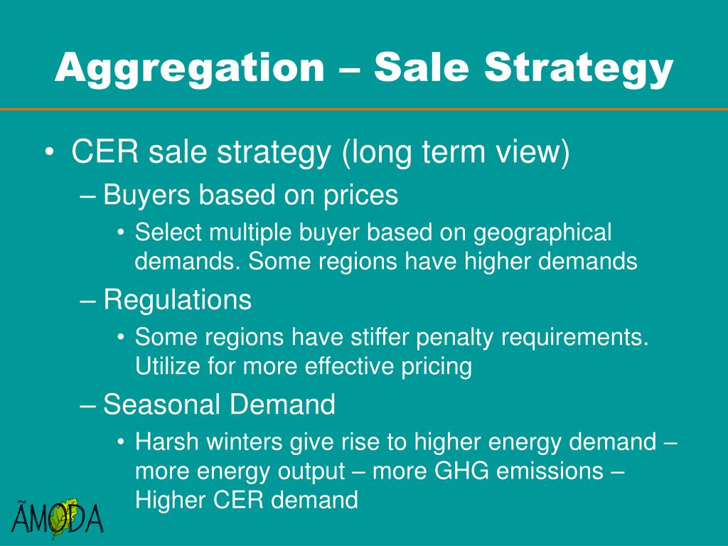 Aggregation – Sale Strategy