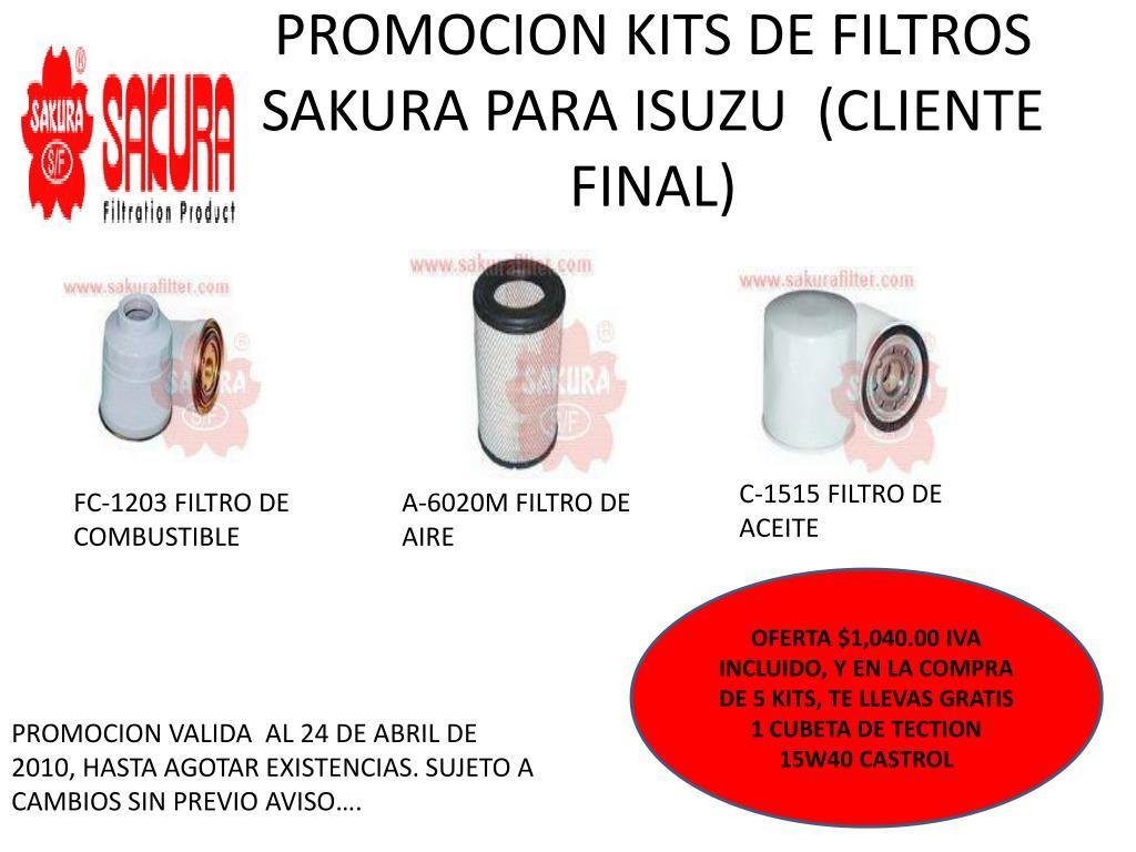 PROMOCION KITS DE FILTROS SAKURA PARA ISUZU  (CLIENTE FINAL)
