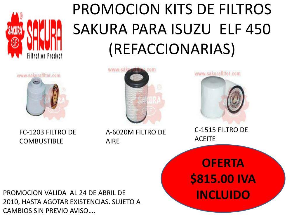 PROMOCION KITS DE FILTROS SAKURA PARA ISUZU  ELF 450 (REFACCIONARIAS)