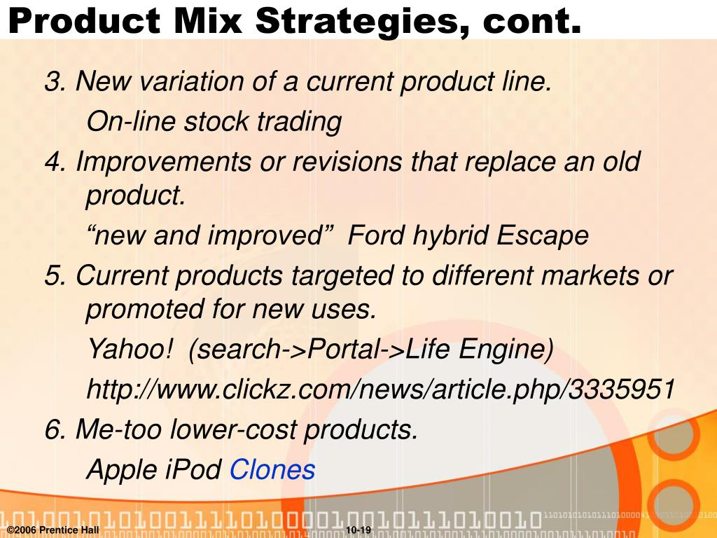 Product Mix Strategies, cont.