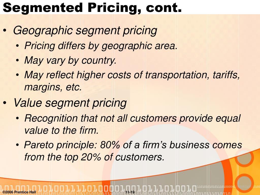 Segmented Pricing, cont.