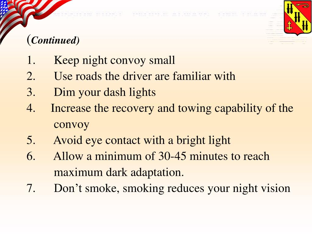 1.      Keep night convoy small