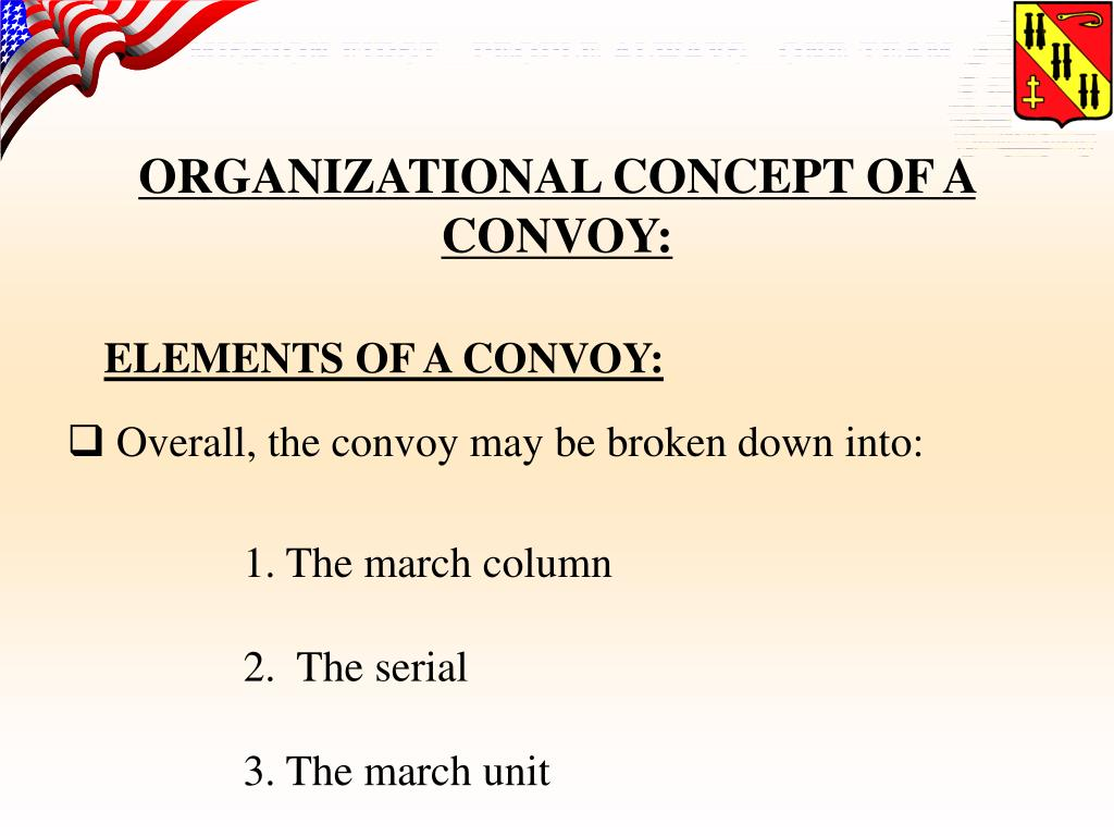 ORGANIZATIONAL CONCEPT OF A CONVOY: