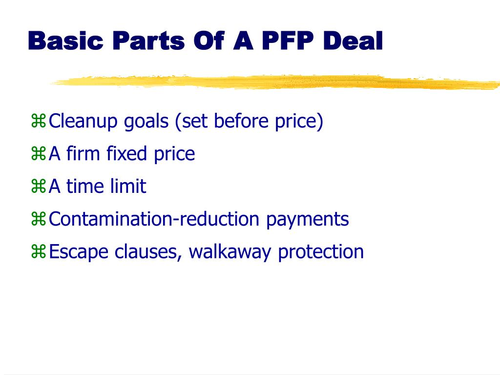 Basic Parts Of A PFP Deal