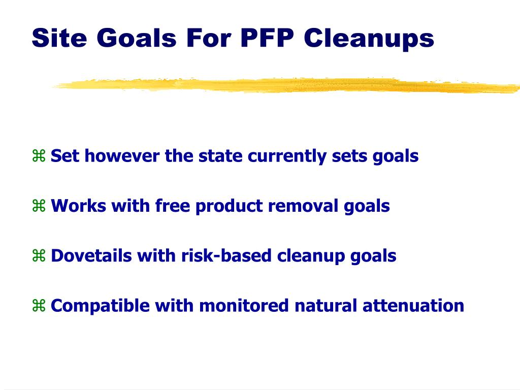 Site Goals For PFP Cleanups