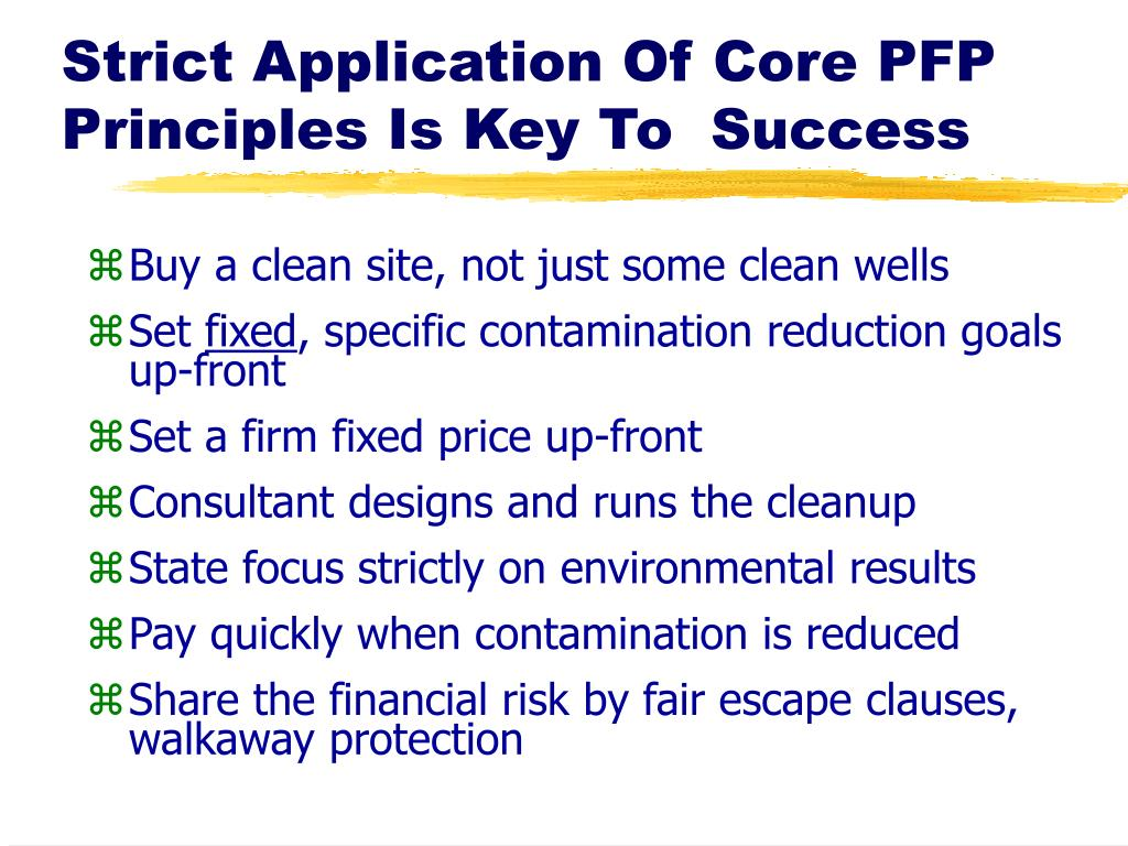 Strict Application Of Core PFP Principles Is Key To  Success