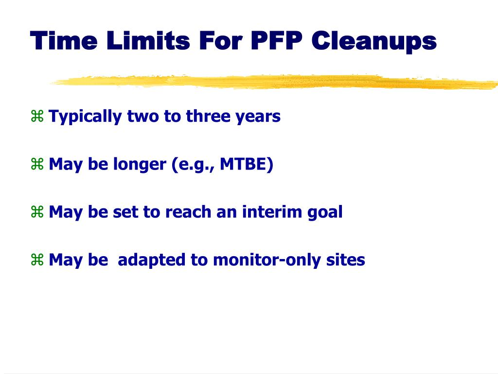 Time Limits For PFP Cleanups