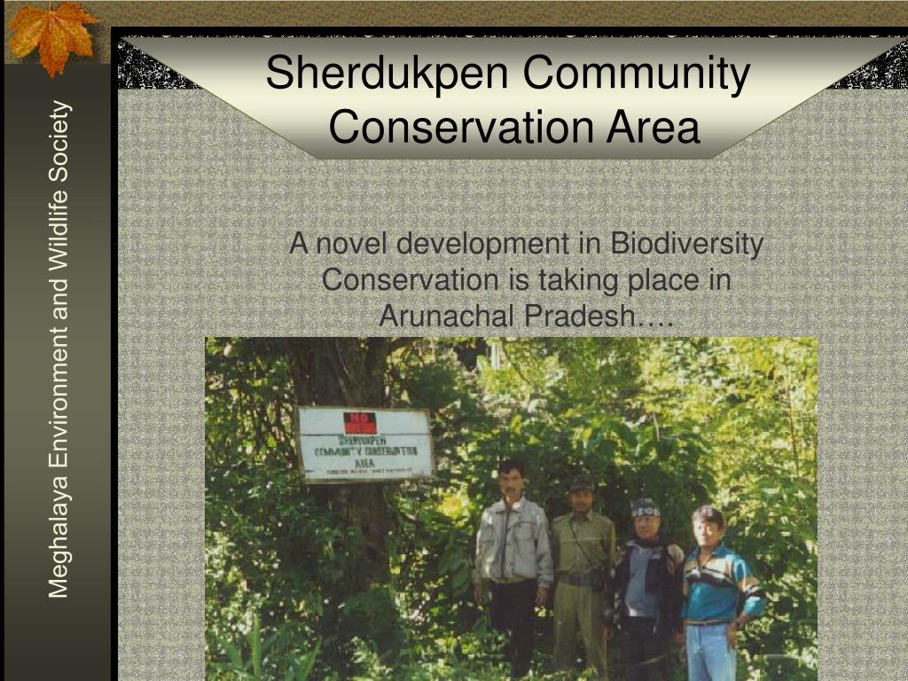 A novel development in Biodiversity Conservation is taking place in Arunachal Pradesh….
