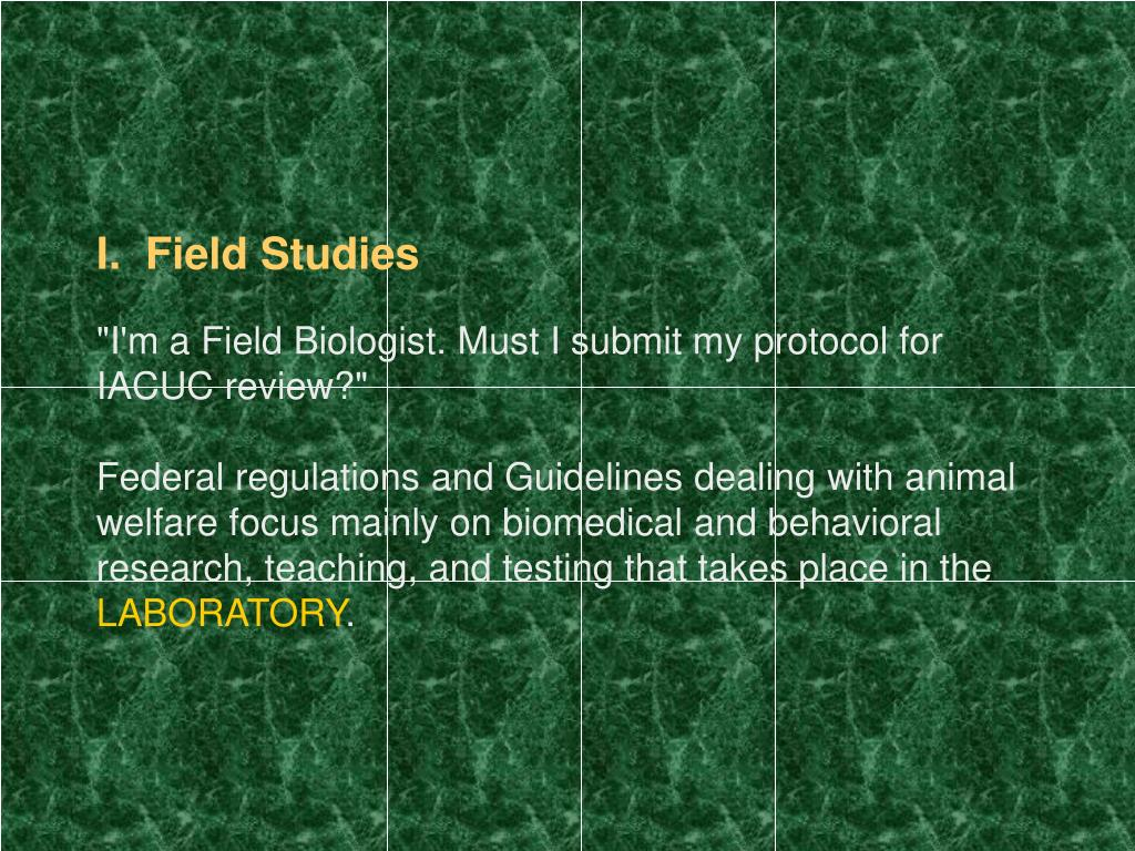 I.  Field Studies