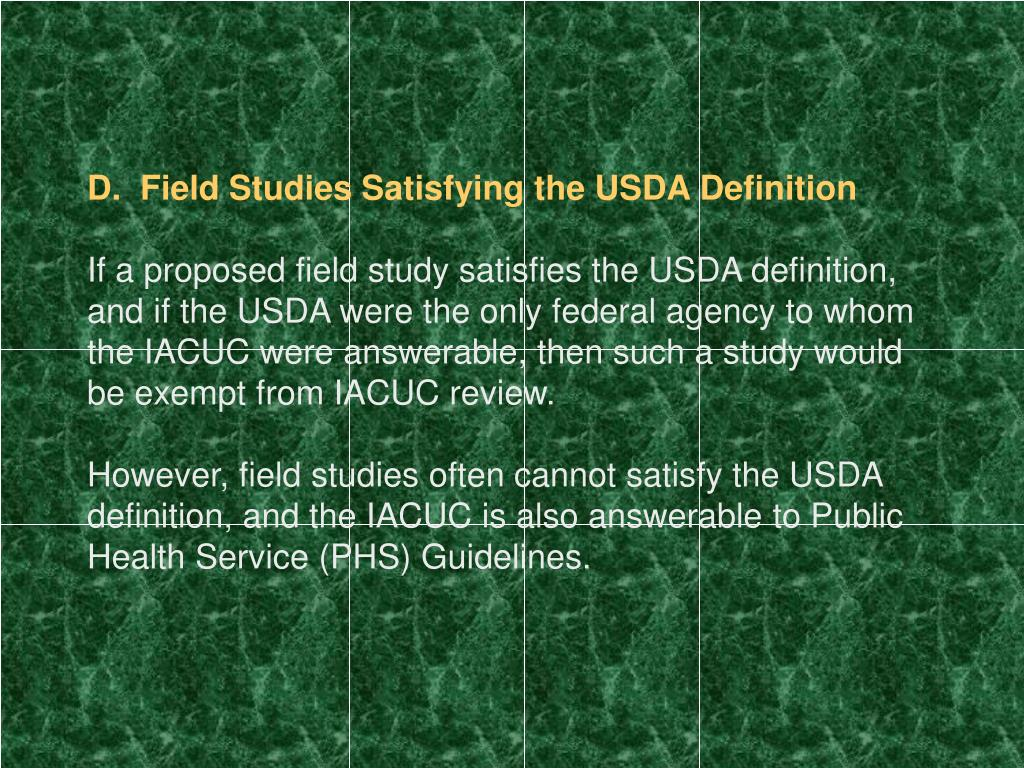 D.  Field Studies Satisfying the USDA Definition