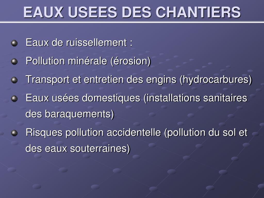 EAUX USEES DES CHANTIERS