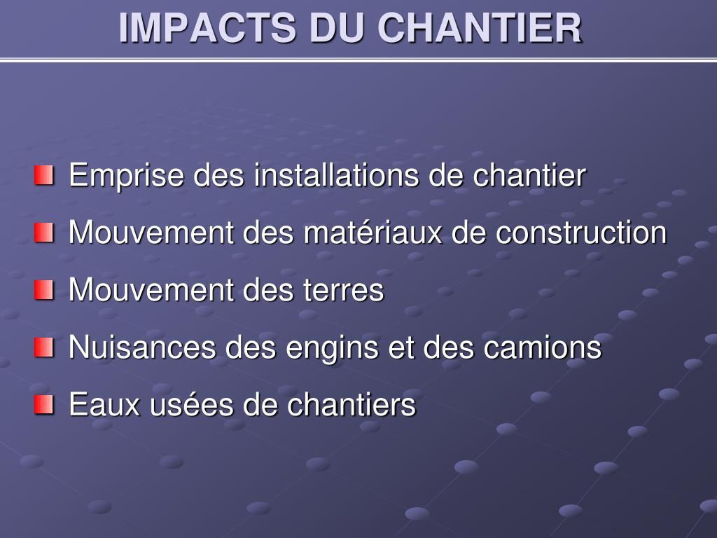 IMPACTS DU CHANTIER