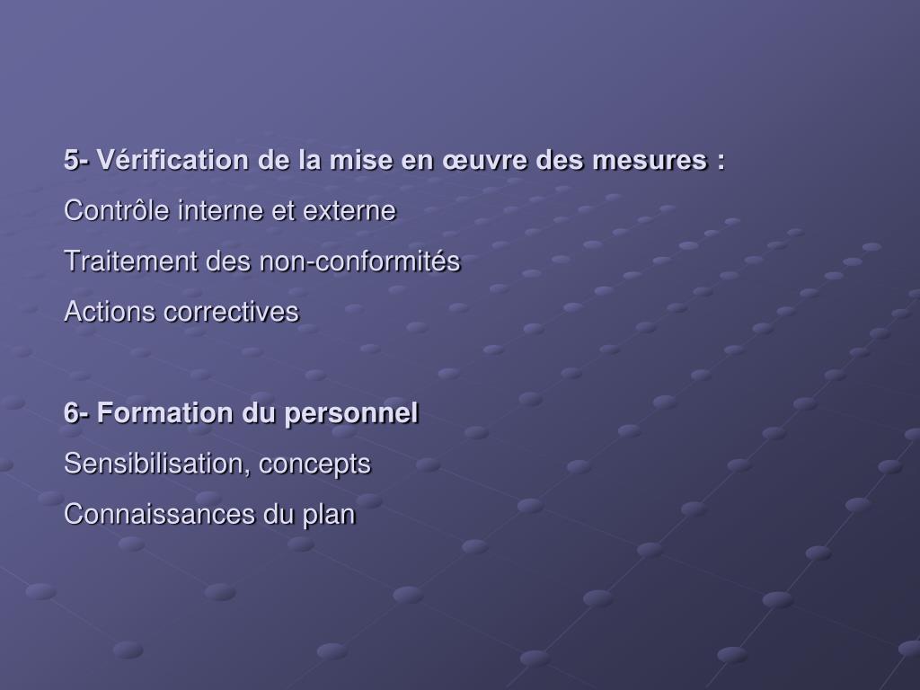 5- Vérification de la mise en œuvre des mesures: