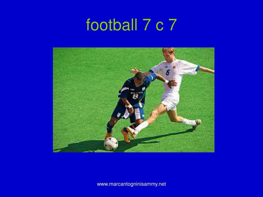 football 7 c 7
