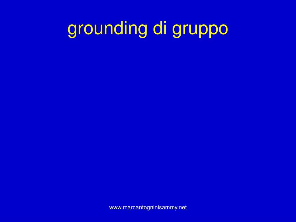 grounding di gruppo
