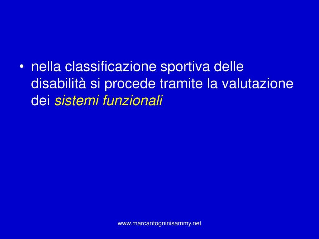 nella classificazione sportiva delle disabilità si procede tramite la valutazione dei