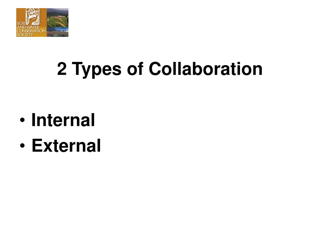 2 Types of Collaboration