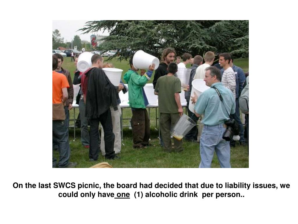 On the last SWCS picnic, the board had decided that due to liability issues, we could onlyhave