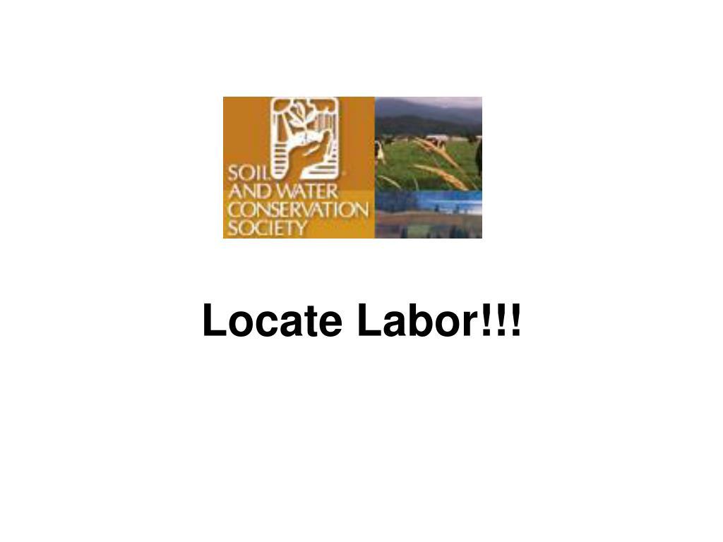 Locate Labor!!!