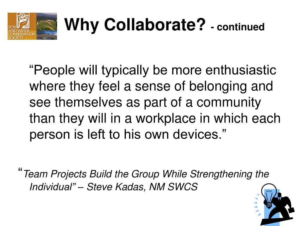Why Collaborate?