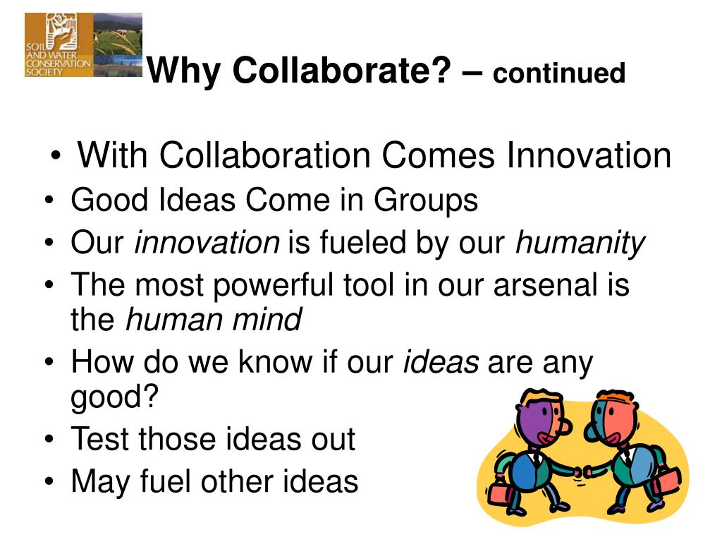 Why Collaborate? –