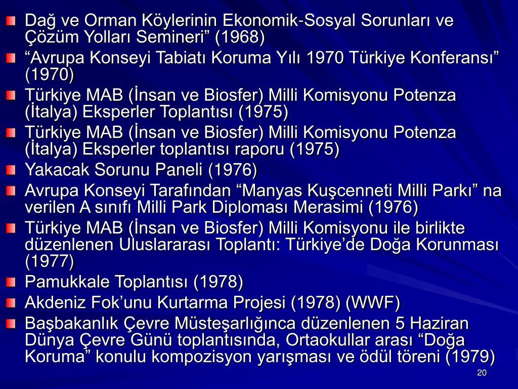 """Dağ ve Orman Köylerinin Ekonomik-Sosyal Sorunları ve Çözüm Yolları Semineri"""" (1968)"""