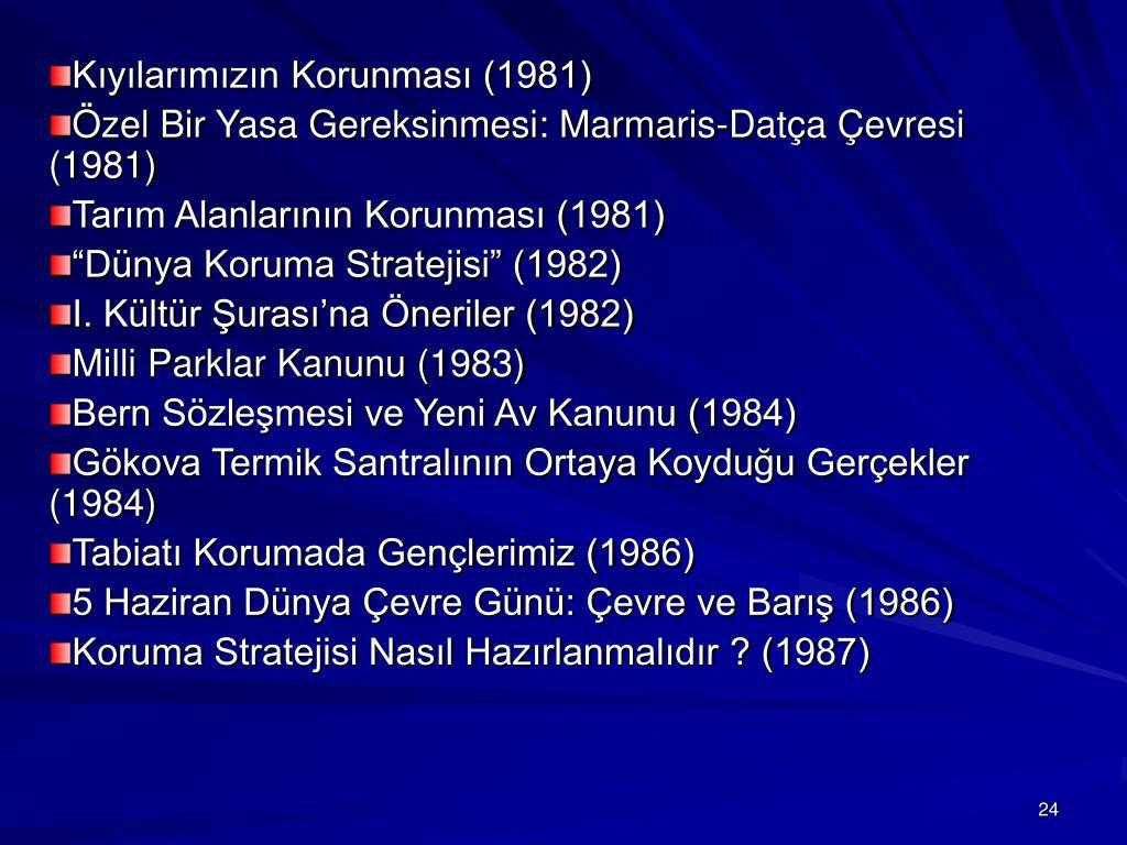 Kıyılarımızın Korunması (1981)