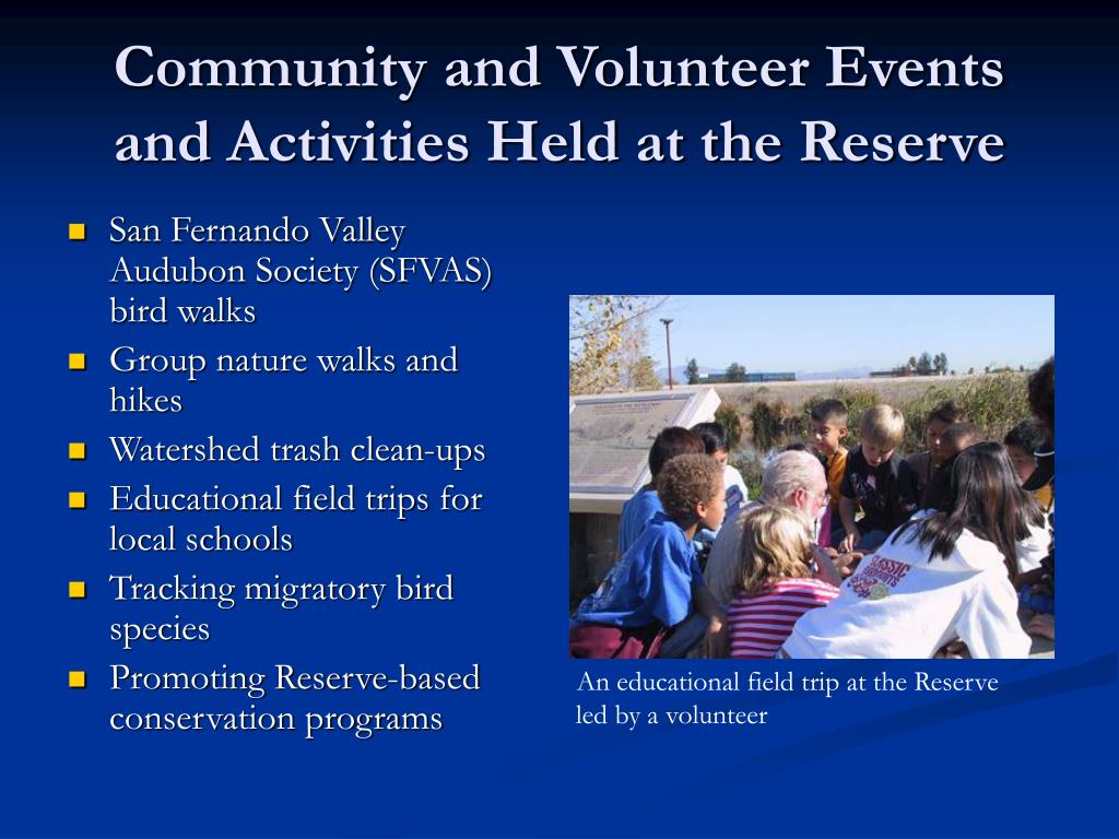 Community and Volunteer Events and Activities Held at the Reserve