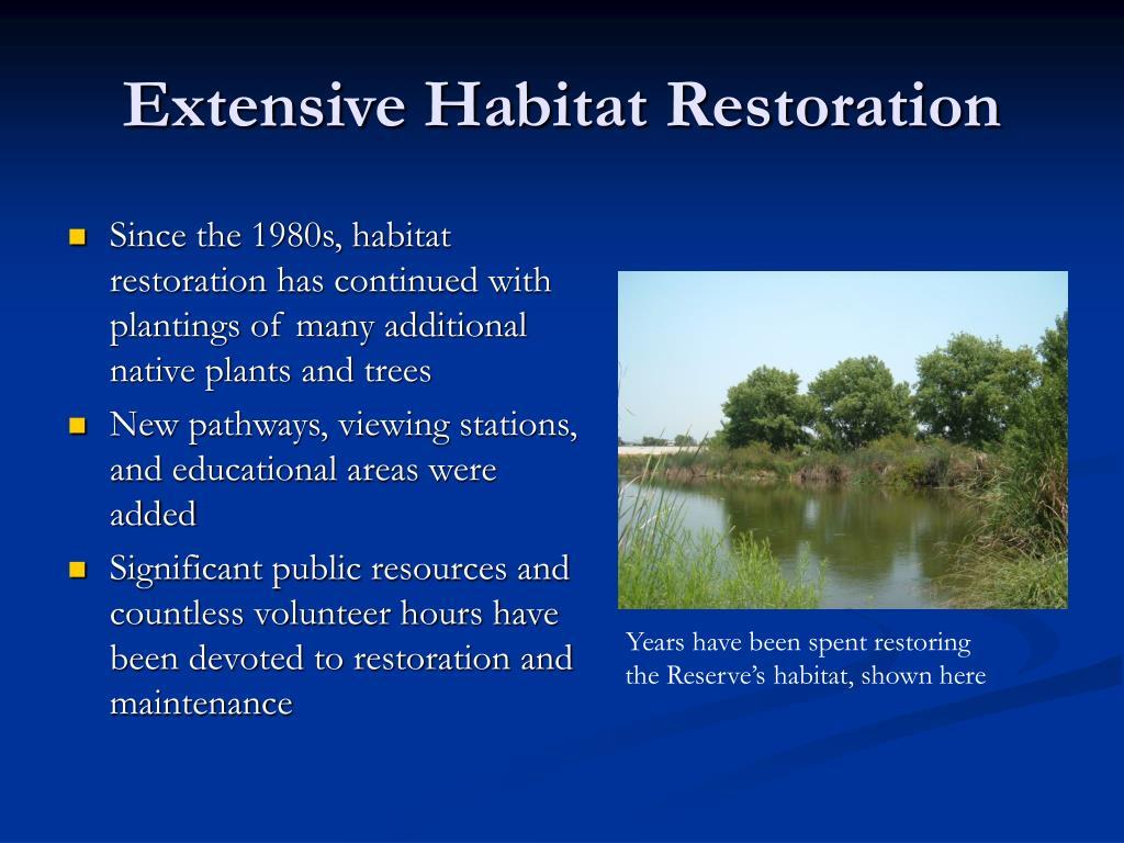 Extensive Habitat Restoration