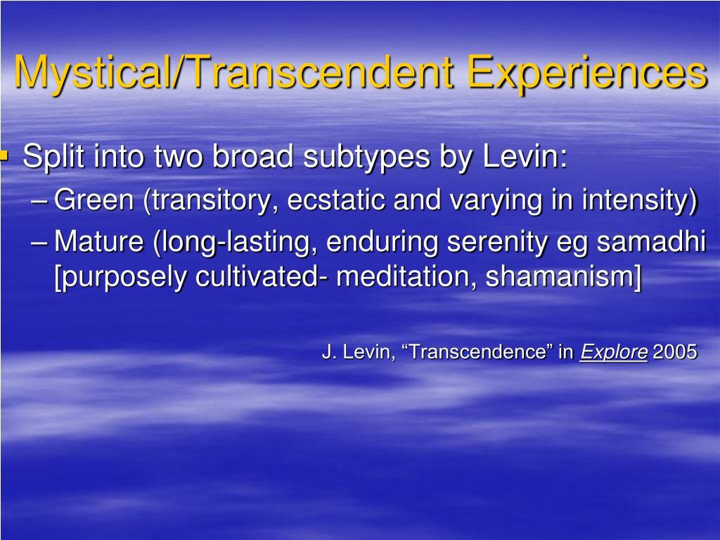 Mystical/Transcendent Experiences