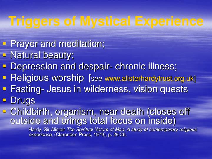 Triggers of mystical experience l.jpg