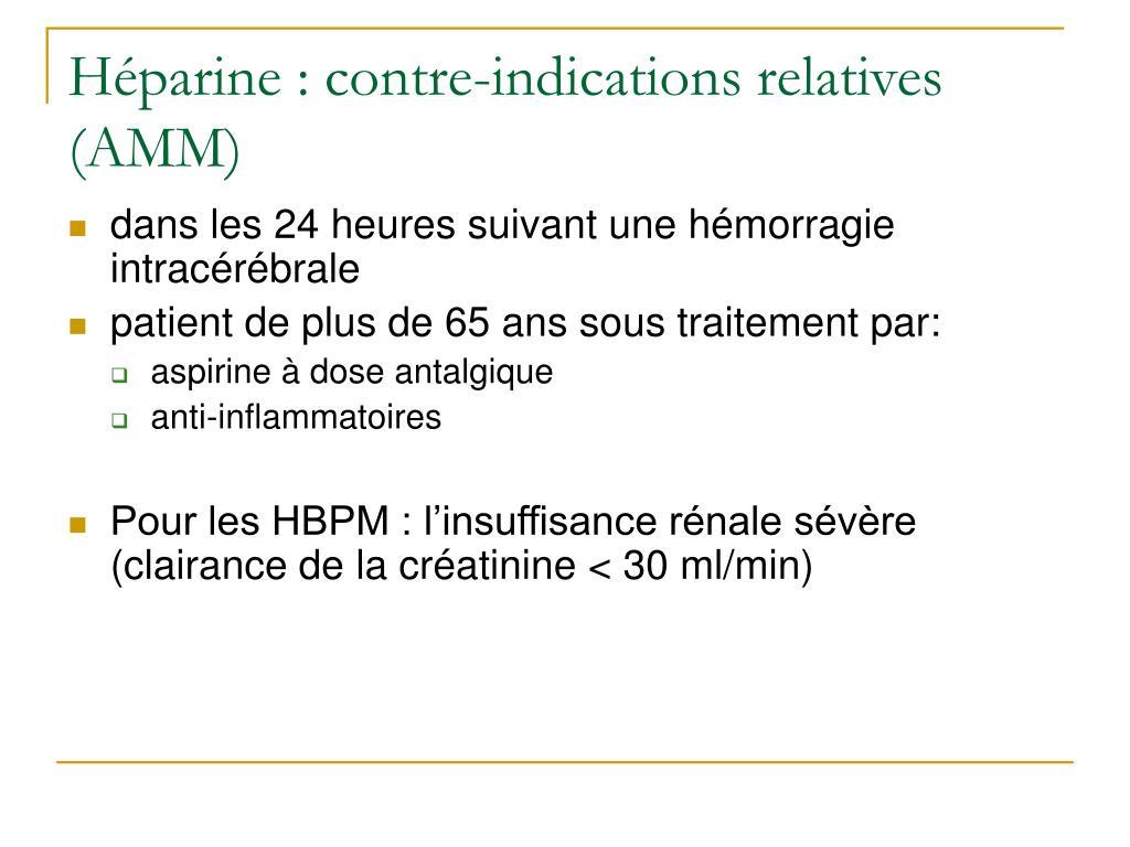 Héparine : contre-indications relatives (AMM)
