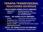 terapia transfusional reacciones adversas