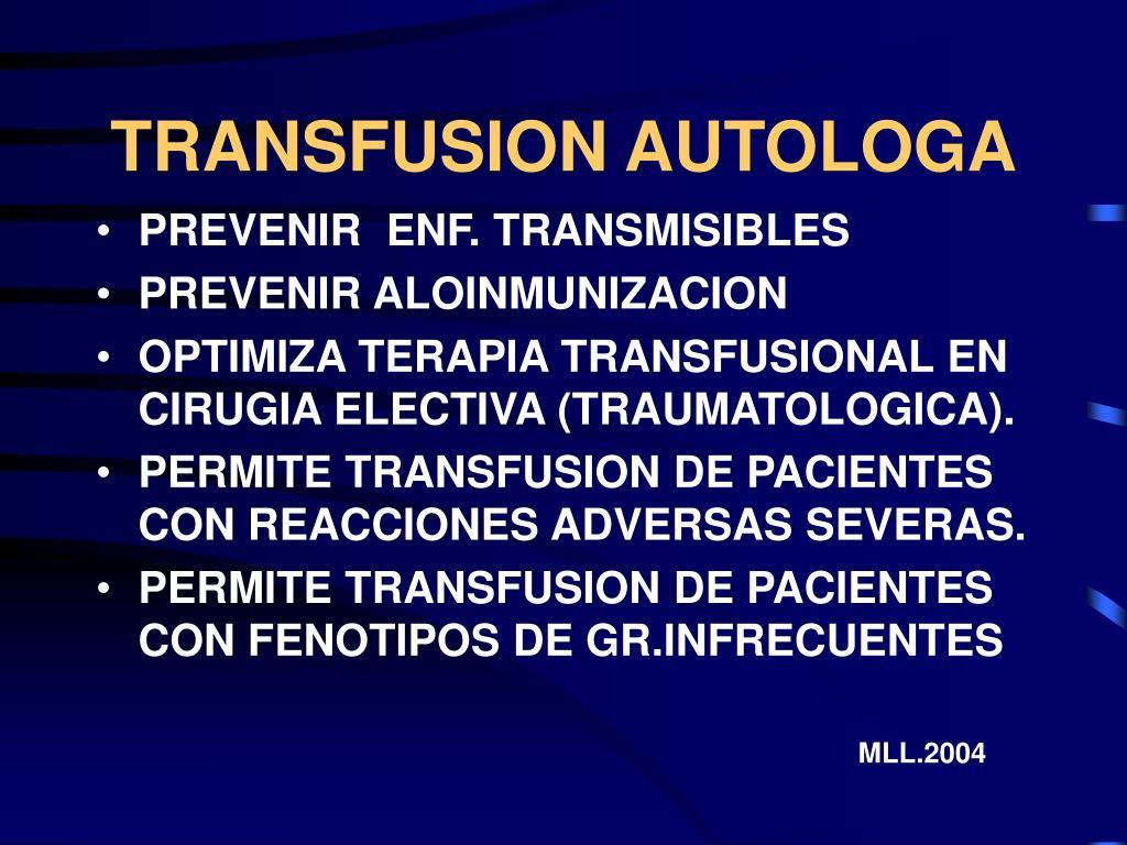 TRANSFUSION AUTOLOGA