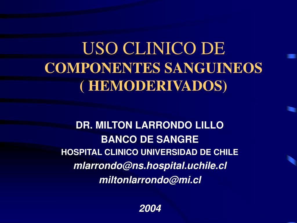 USO CLINICO DE