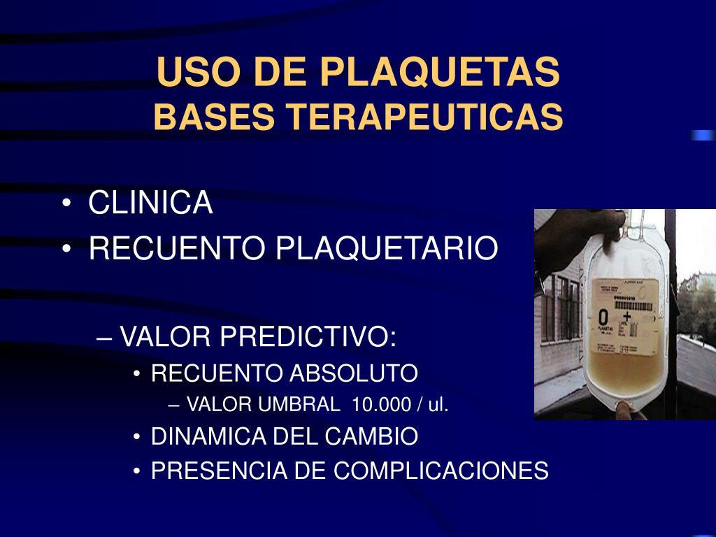 USO DE PLAQUETAS