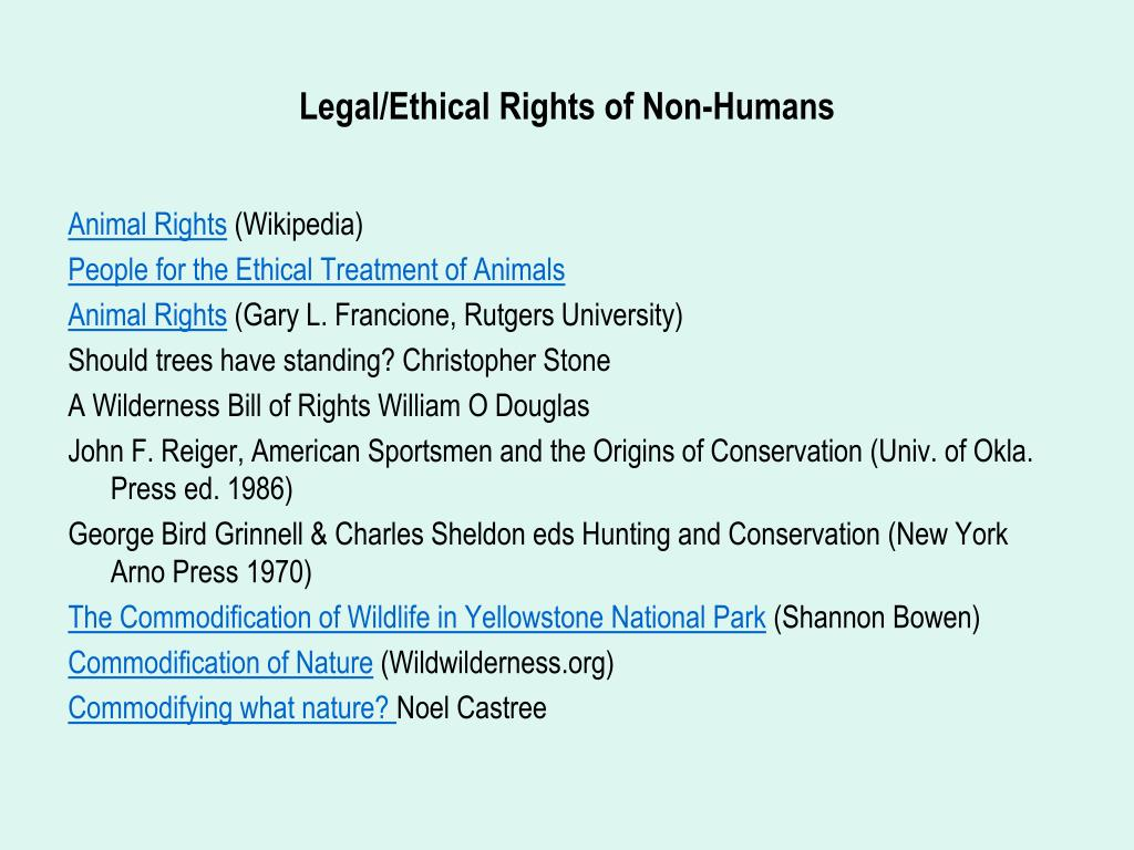 Legal/Ethical Rights of Non-Humans
