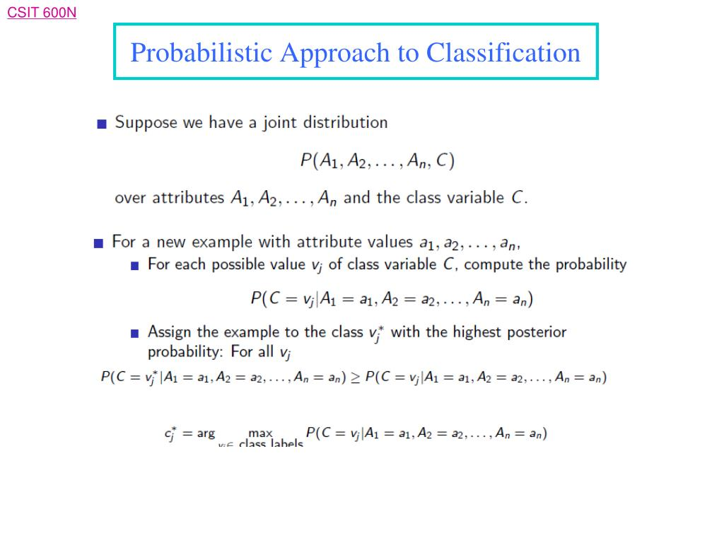 Probabilistic Approach to Classification